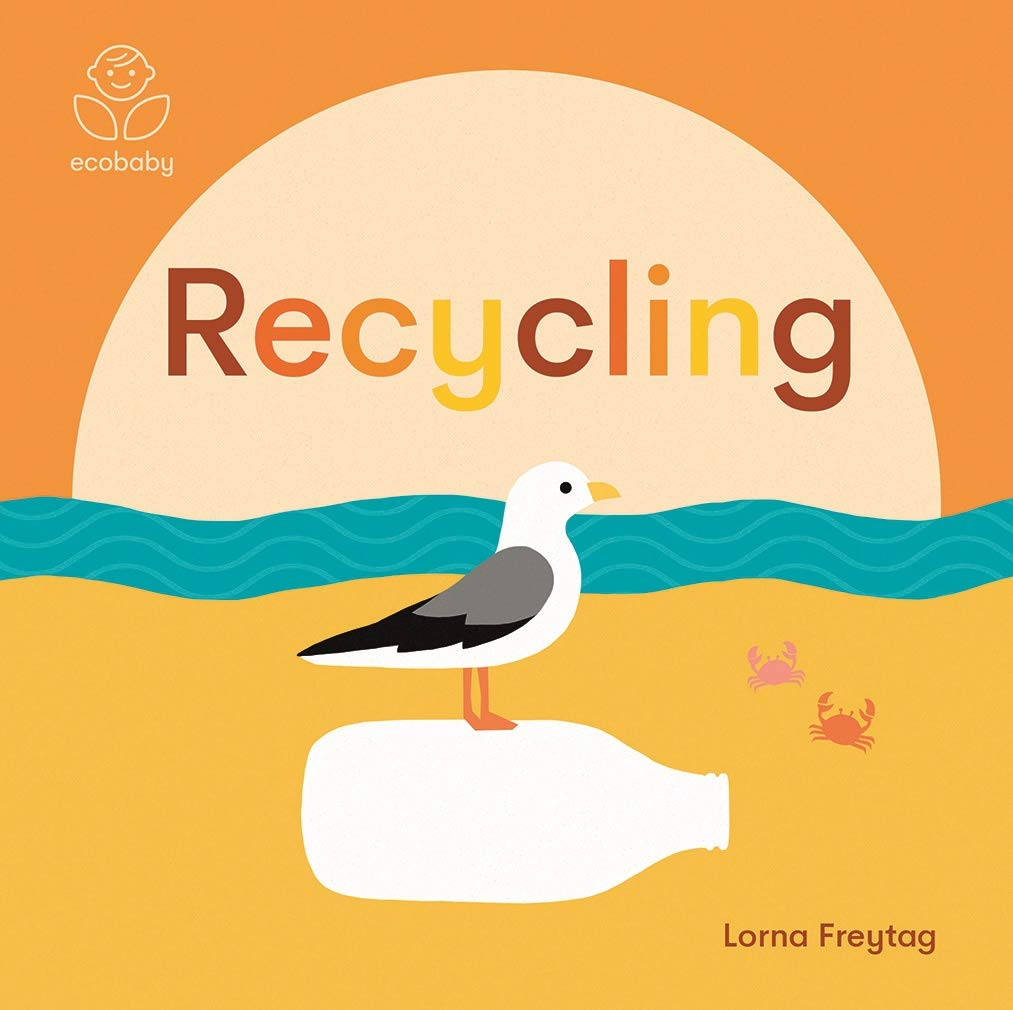 Eco Baby: Recycling (Board Book)