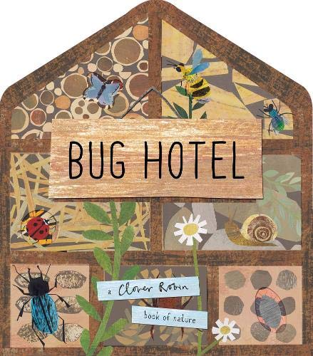 Bug Hotel: A Lift-the-Flap Book of Discovery (Novelty Book)