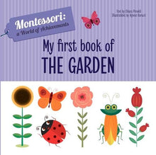 Load image into Gallery viewer, Montessori: A World of Achievement - My Frist Book of the Garden (Board Book)