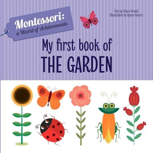 Montessori: A World of Achievement - My Frist Book of the Garden (Board Book)
