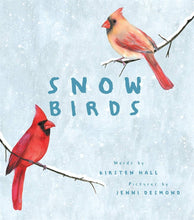 Load image into Gallery viewer, Snow Birds (Hardback)