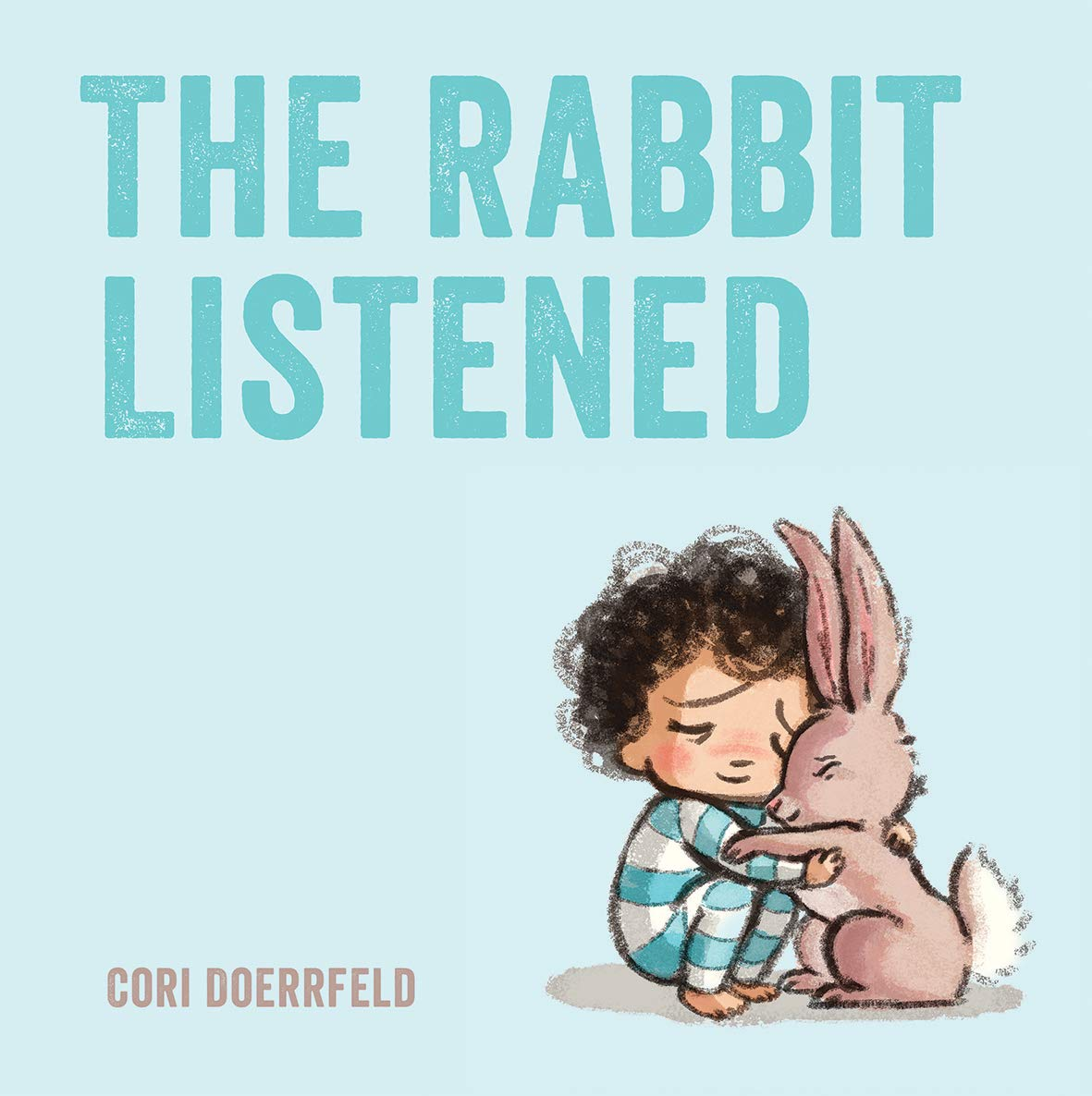 The Rabbit Listened (Paperback)