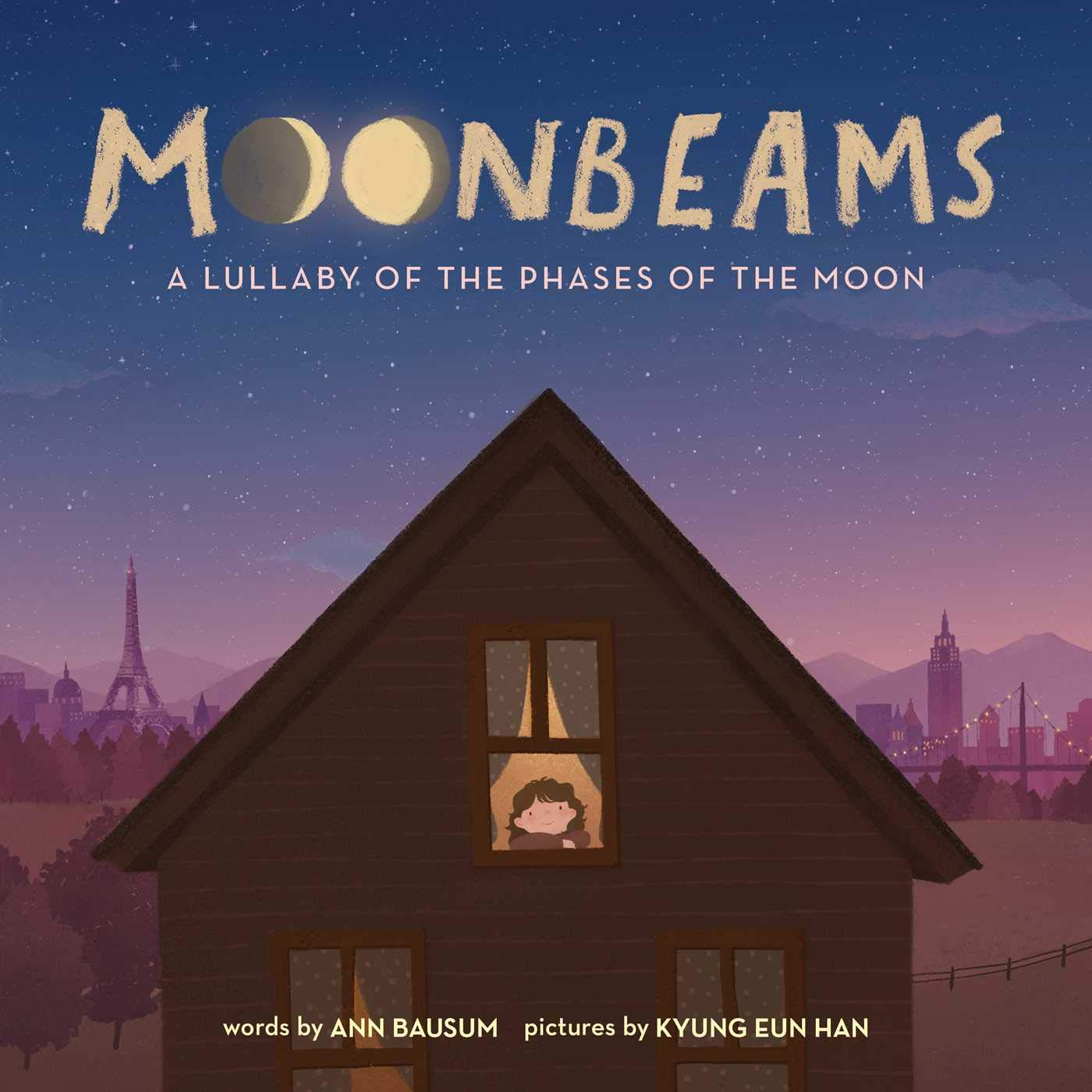 Moonbeams : A Lullaby of the Phases of the Moon (Hardback)