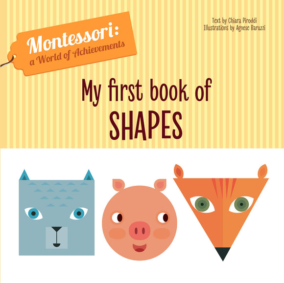 My First Book of Shapes - Montessori: A World of Achievement (Board Book)