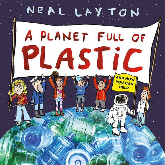 A Planet Full of Plastic (Paperback)