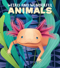 Load image into Gallery viewer, Weird and Wonderful Animals (Hardback)