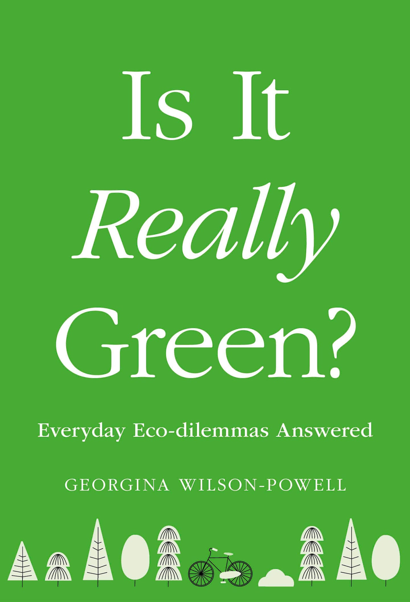 Is It Really Green? : Everyday Eco Dilemmas Answered (Paperback)
