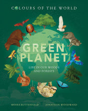 Load image into Gallery viewer, Green Planet: Life in Our Woods and Forests (Hardback)