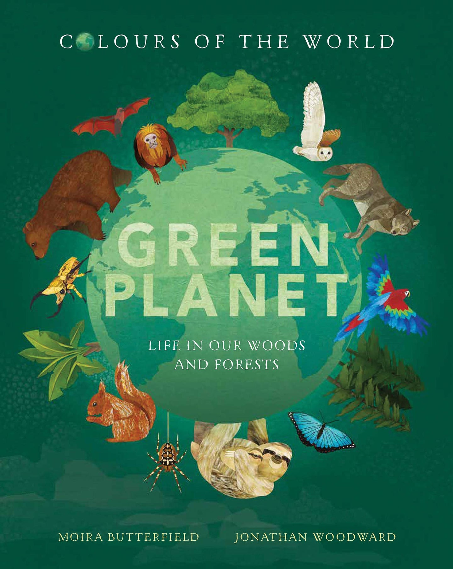 Green Planet: Life in Our Woods and Forests (Hardback)
