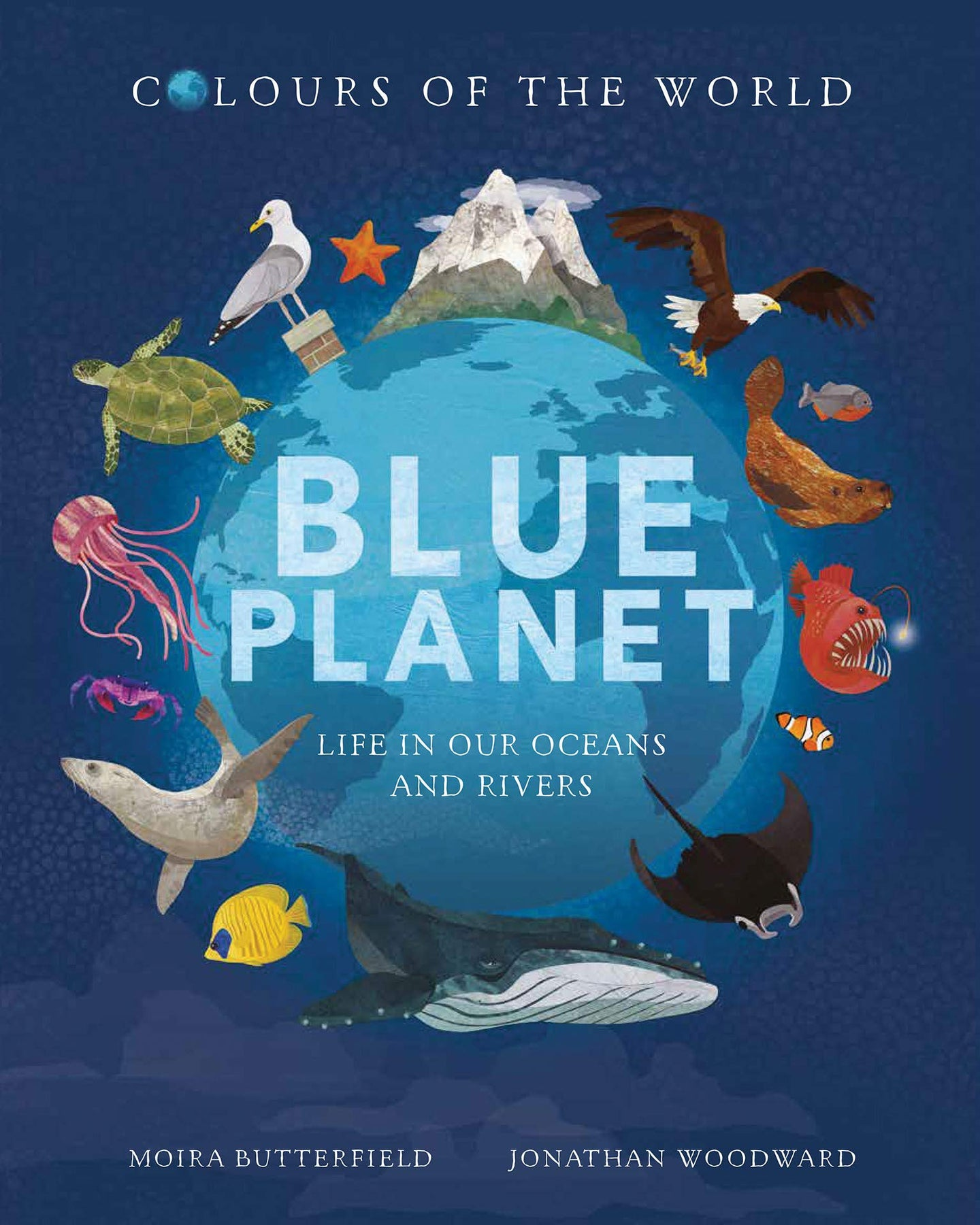 Blue Planet: Life In Our Oceans and Rivers (Hardback)