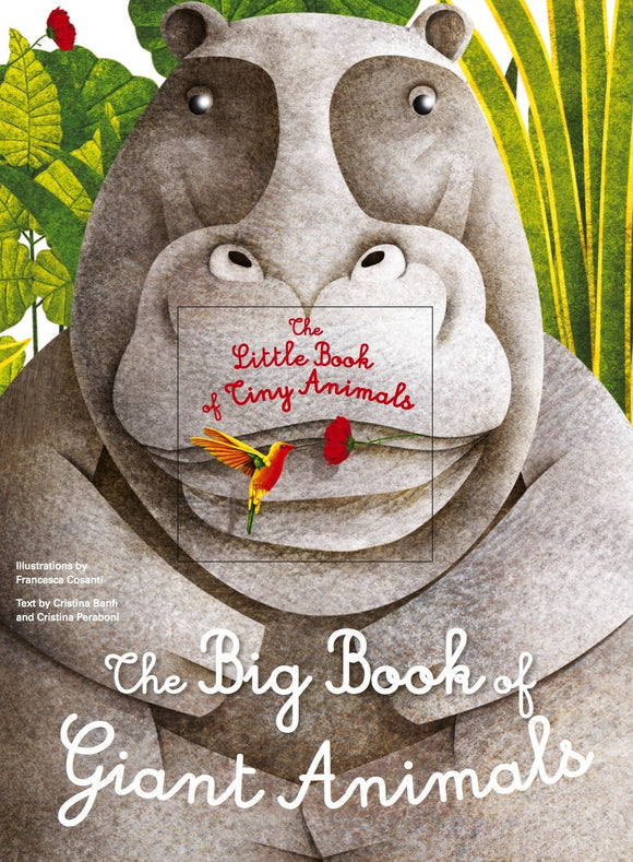 The Big Book of Giant Animals: The Little Book of Tiny Animals (Hardback)