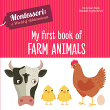 Load image into Gallery viewer, Montessori: A World of Achievement - My First Book of Farm Animals (Board Book)