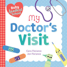 Load image into Gallery viewer, Baby Medical School: My Doctor's Visit (Board Book)