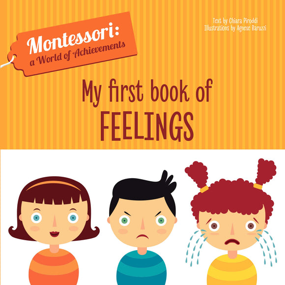 My First Book of Feelings - Montessori: A World of Achievement (Board Book)