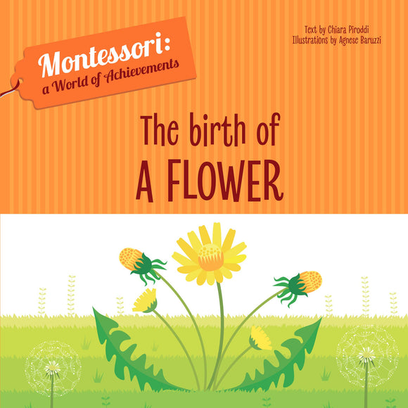 The Birth of a Flower - Montessori: A World of Achievement (Board Book)