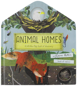 Animal Homes: A Lift-the-Flap Book of Discovery (Novelty Book)
