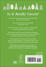 Load image into Gallery viewer, Is It Really Green? : Everyday Eco Dilemmas Answered (Paperback)