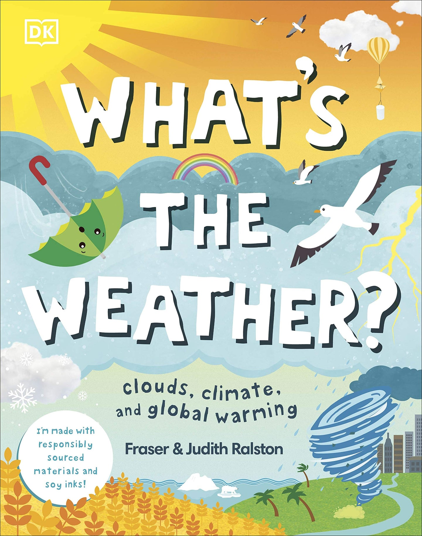 What's The Weather? : Clouds, Climate, and Global Warming (Hardback)
