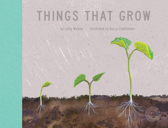 Things That Grow (Hardback)