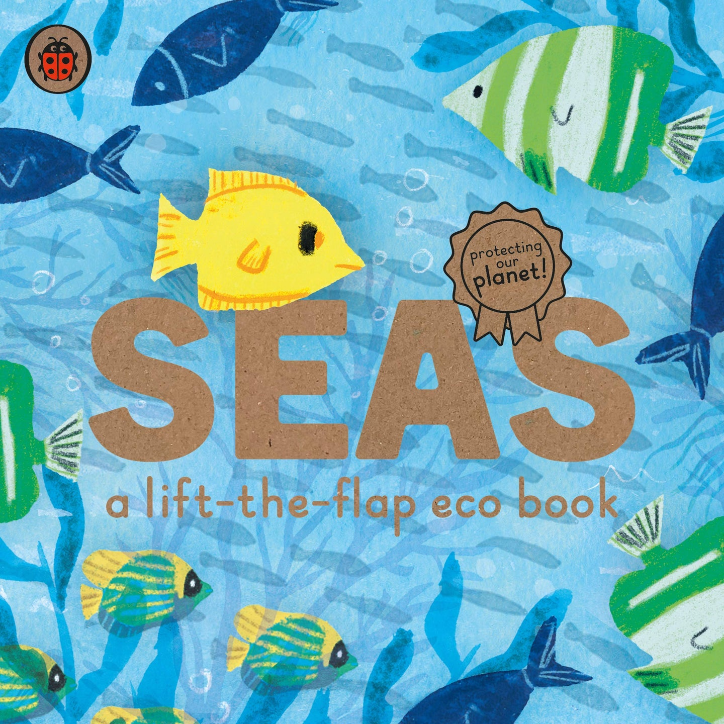 Seas: A lift-the-flap eco book (Board Book)