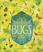 Load image into Gallery viewer, The Book of Brilliant Bugs (Hardback)