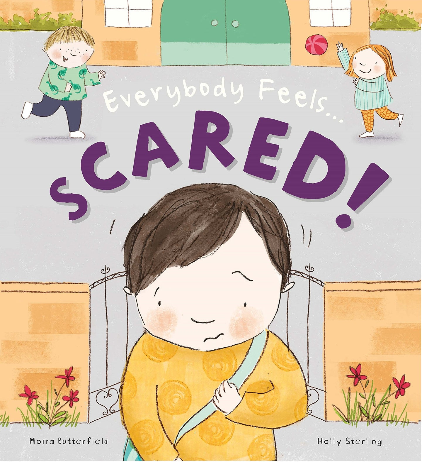 Everybody Feels Scared! (Paperback)
