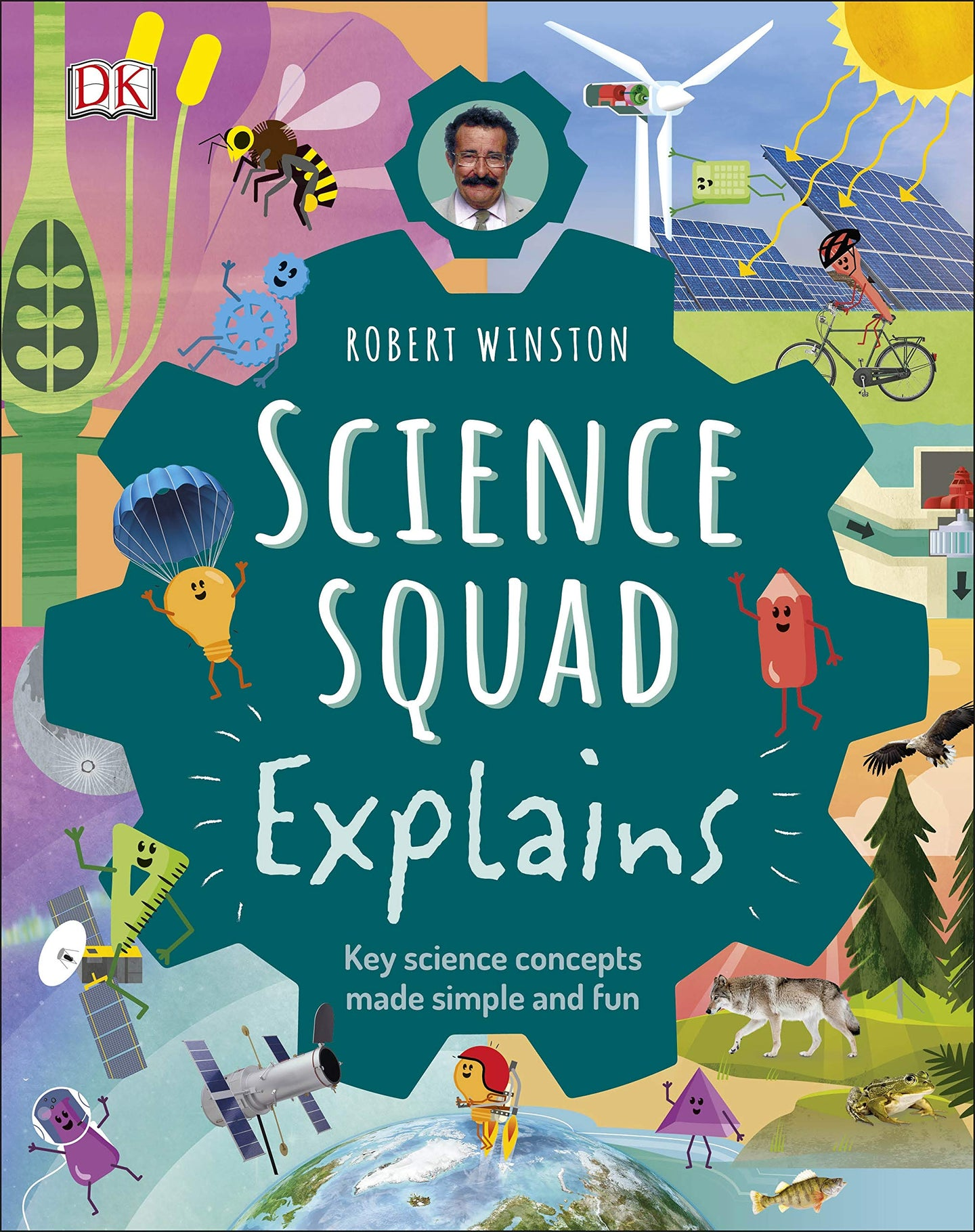 Science Squad Explains : Key Science Concepts Made Simple and Fun (Hardback)