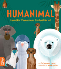 Load image into Gallery viewer, Humanimal: Incredible Ways Animals Are Just Like Us! (Hardback)