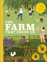 Load image into Gallery viewer, The Farm That Feeds Us: A Year in the Life of an Organic Farm (Hardback)