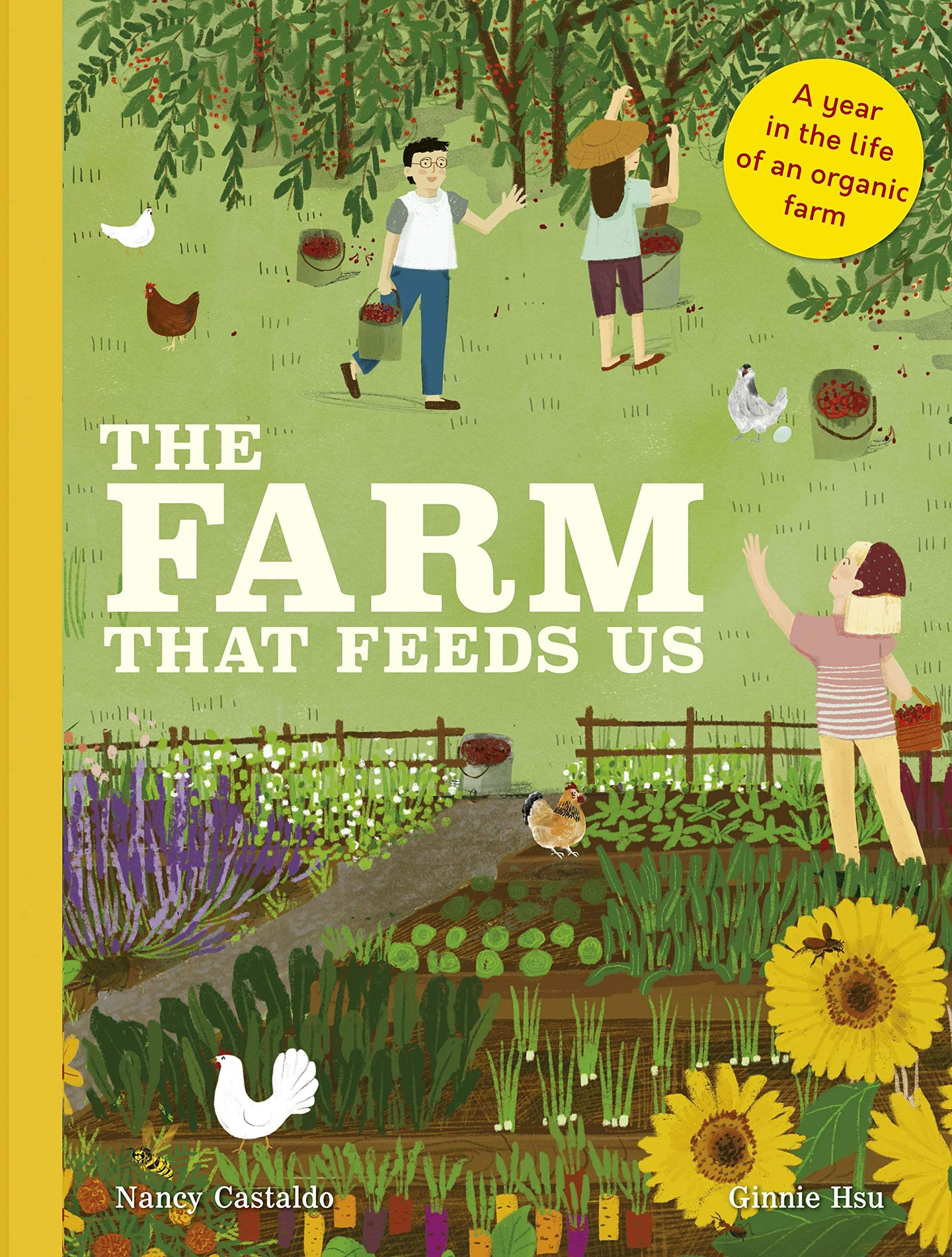 The Farm That Feeds Us: A Year in the Life of an Organic Farm (Hardback)