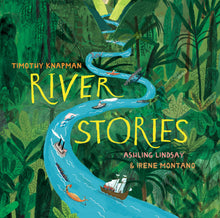 Load image into Gallery viewer, River Stories (Hardback)