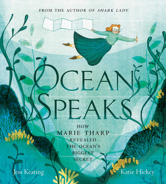 Ocean Speaks : How Marie Tharp Revealed the Ocean's Biggest Secret (Hardback)