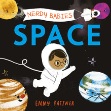Load image into Gallery viewer, Nerdy Babies: Space (Board Book)