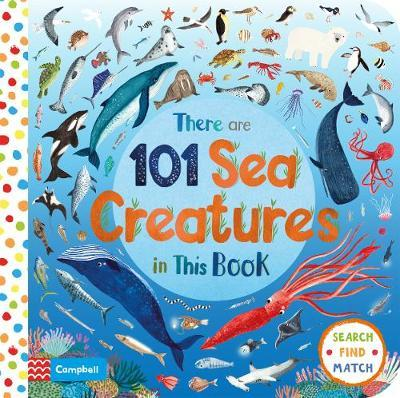 There Are 101 Sea Creatures in This Book (Board Book)