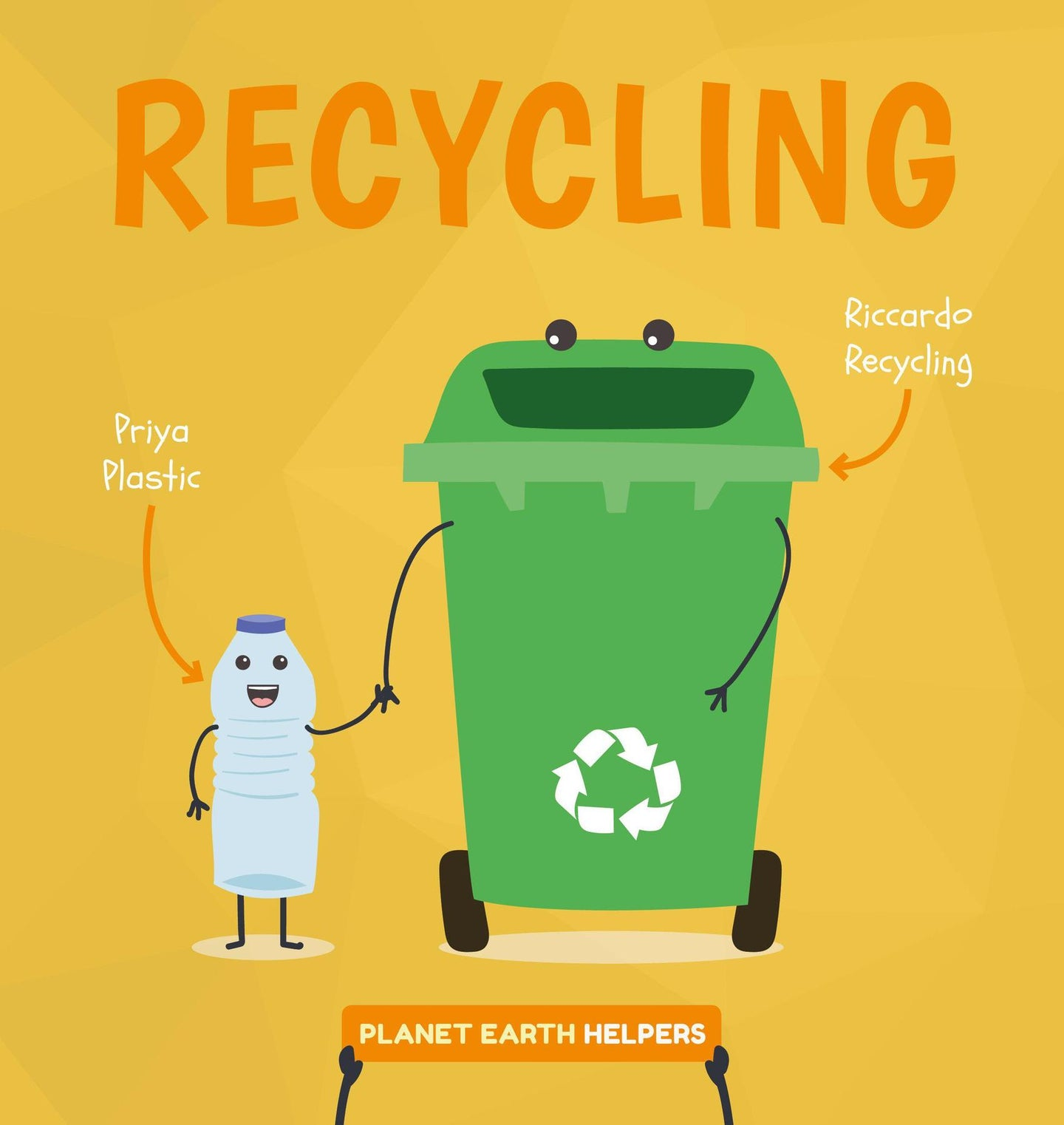 Planet Earth Helpers: Recycling (Hardback)