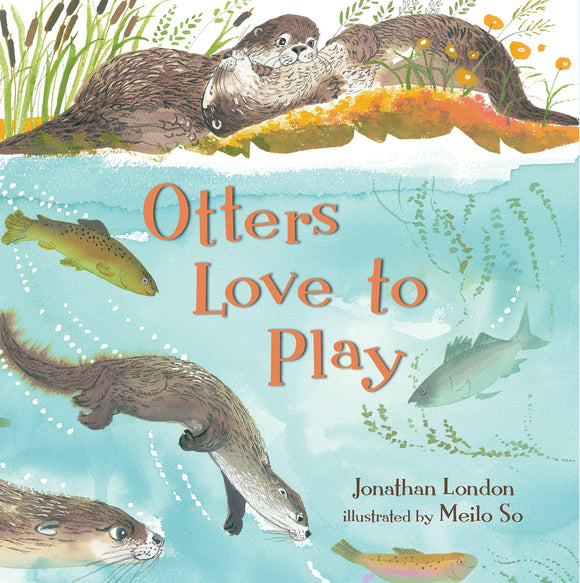 Otters Love to Play (Hardback)