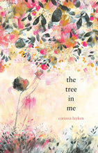 Load image into Gallery viewer, The Tree in Me (Hardback)
