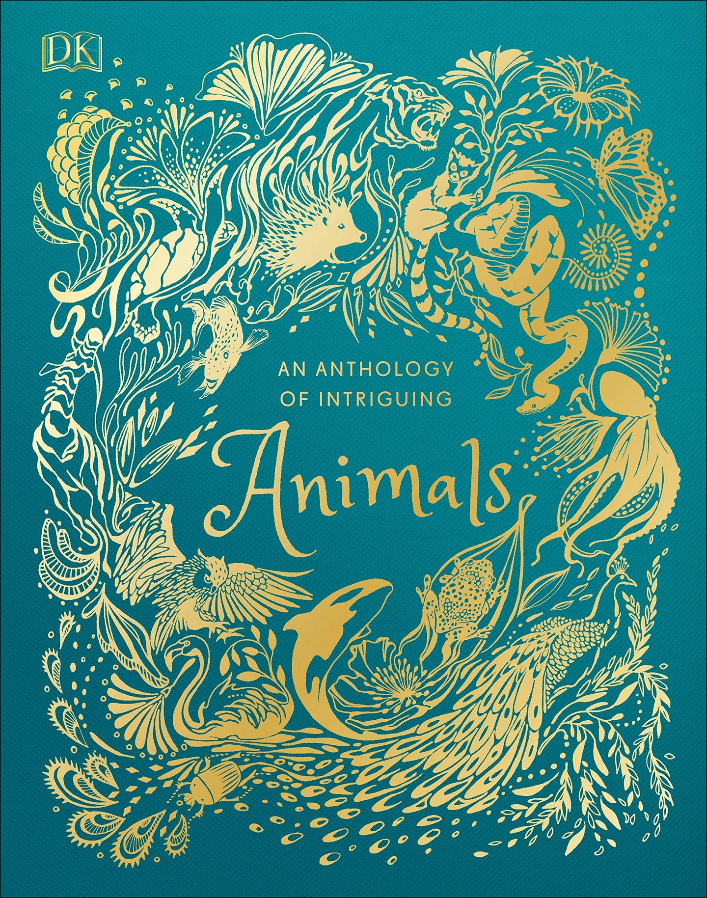 An Anthology of Intriguing Animals (Hardback)