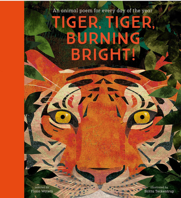 Tiger, Tiger, Burning Bright! - An Animal Poem for Every Day of the Year (Hardback)