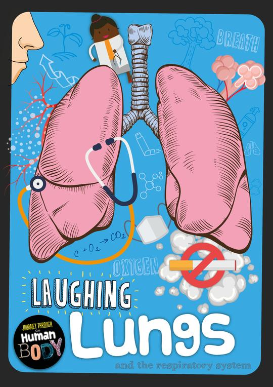 Journey Through the Human Body: Laughing Lungs (Paperback)
