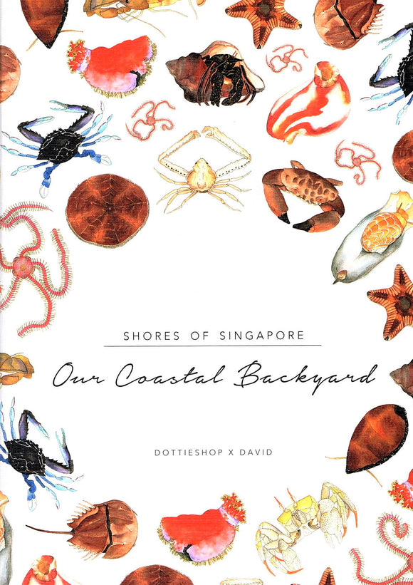 Shores of Singapore: Our Coastal Backyard