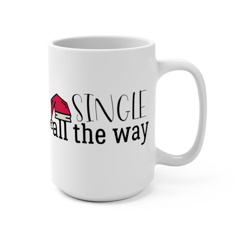 Single All The Way