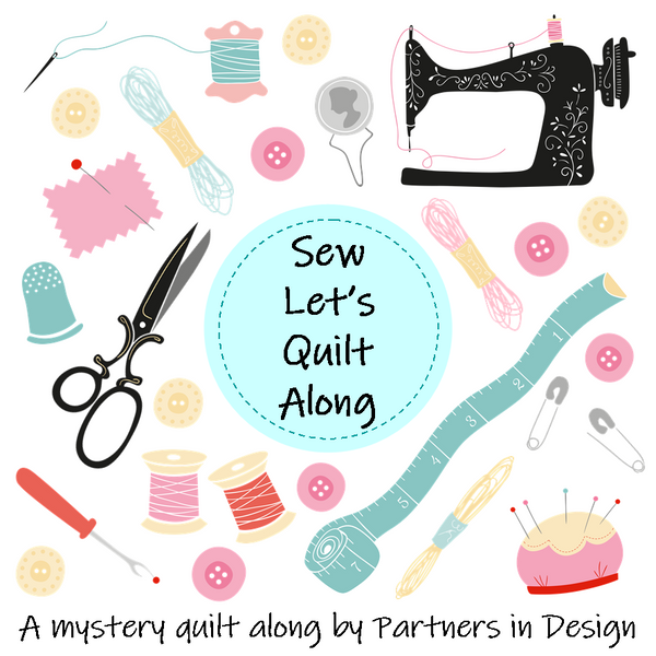 Sew Let's Quilt Along Segment 2 Wrap-Up and Project