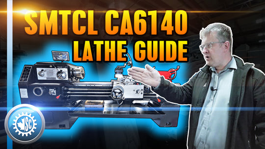 SMTCL CA6140 MANUAL LATHE GUIDE & TUTORIAL