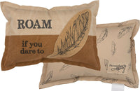 "Pillow Throw Accent ""Roam If You Dare"" Adventure Feather Canvas #P-116"
