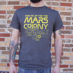 Sign Me Up For The Mars Colony T-Shirt (Mens) - Twin Carbon Clothing Co.