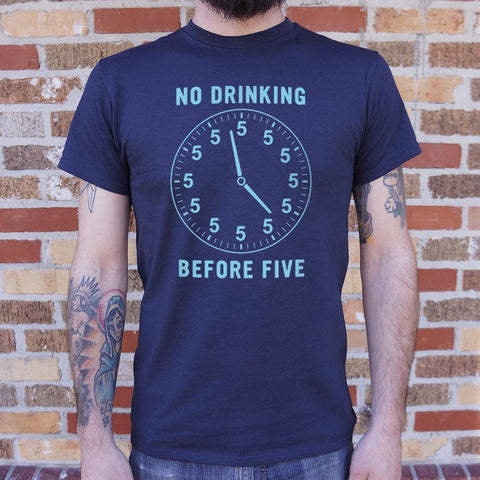 No Drinking Before Five T-Shirt (Mens) - Twin Carbon Clothing Co.