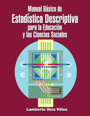 Manual Básico de Estadística Descriptiva