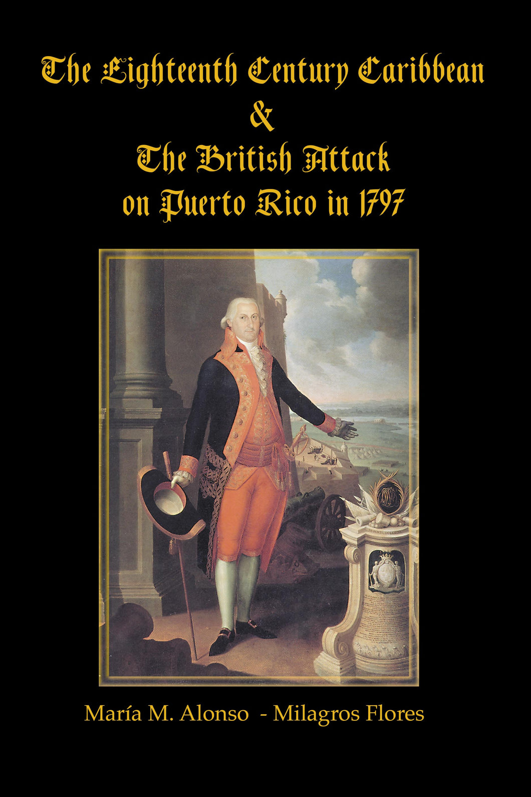 British Attack on Puerto Rico 1797