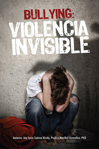 Bullying: Violencia invisible - Ebook